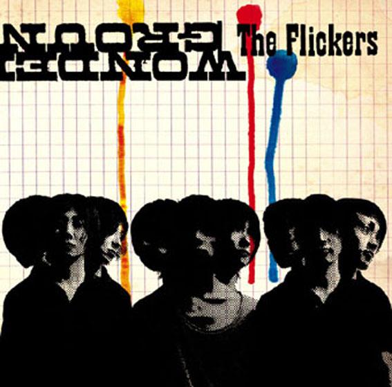 The Flickers「WONDERGROUND」