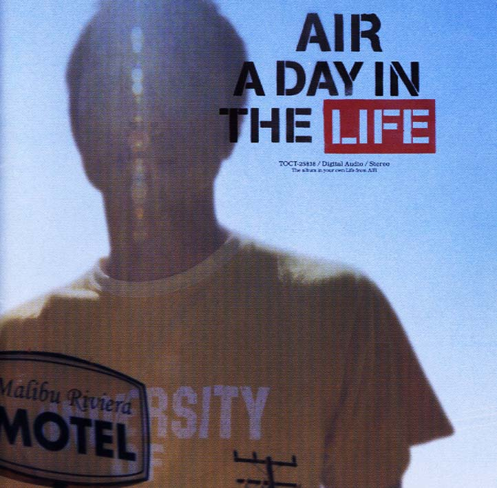 AIR「A Day In The Life」