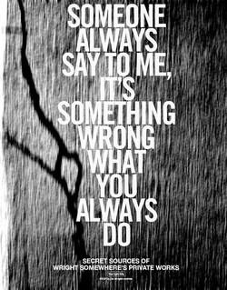 Someone always say to me