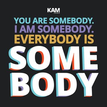 328645842-everybodyissomebody_1080x1080_youaresomebody.png