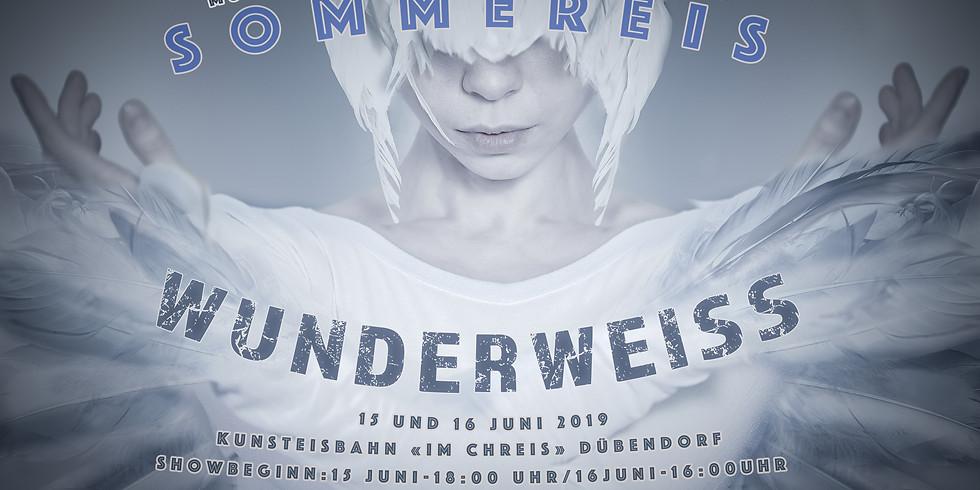 SOMMEREIS WUNDERWEISS - Sonntag 16 Juni 2019
