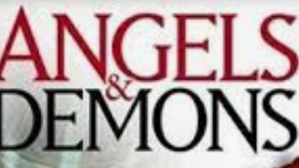 ANGELS & DEMONS - Part 1
