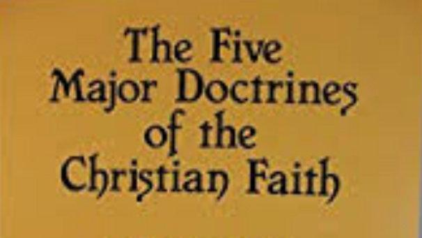FIVE MAJOR DOCTRINES