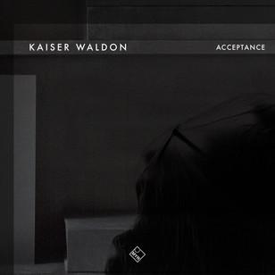 Kaiser Waldon - Acceptance