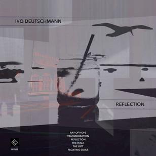 Ivo Deutschmann - Reflection
