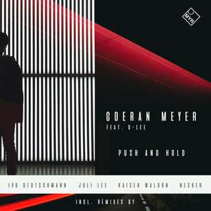 Goeran Meyer feat. D-Lee - Push and Hold