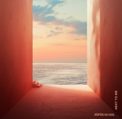 RÜFÜS DU SOL 'Next To Me' [Rose Avenue / Reprise Records / Warner Records]