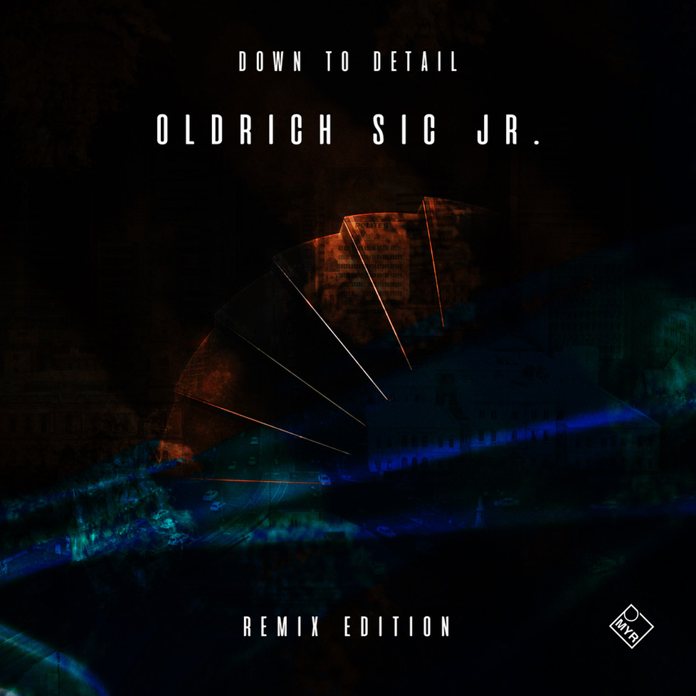 Oldrich Sic Jr. - Down To Detail - Remix Edition