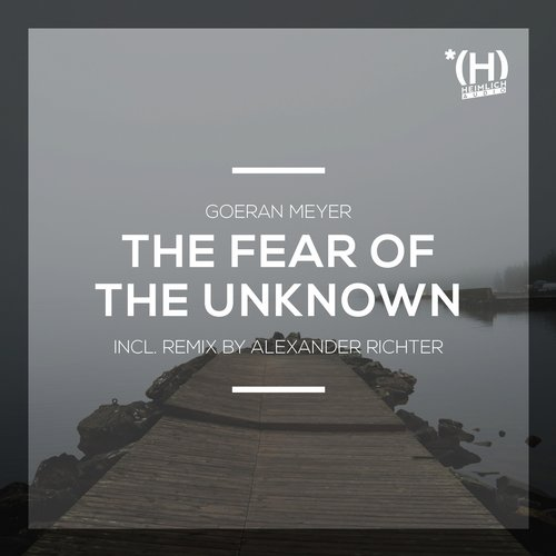 The Fear Of The Unknown