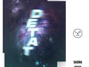 Sasha 'Detat' EP [Last Night On Earth]