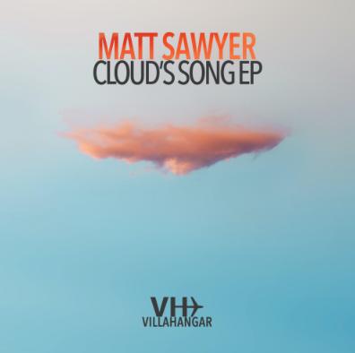 Matt Sawyer - Cloud's Song EP