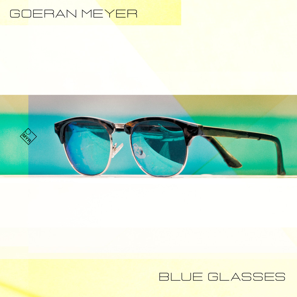 Goeran Meyer - Blue Glasses