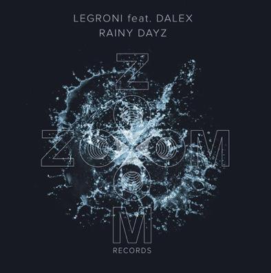Legroni feat. DALEX - Rainy Dayz