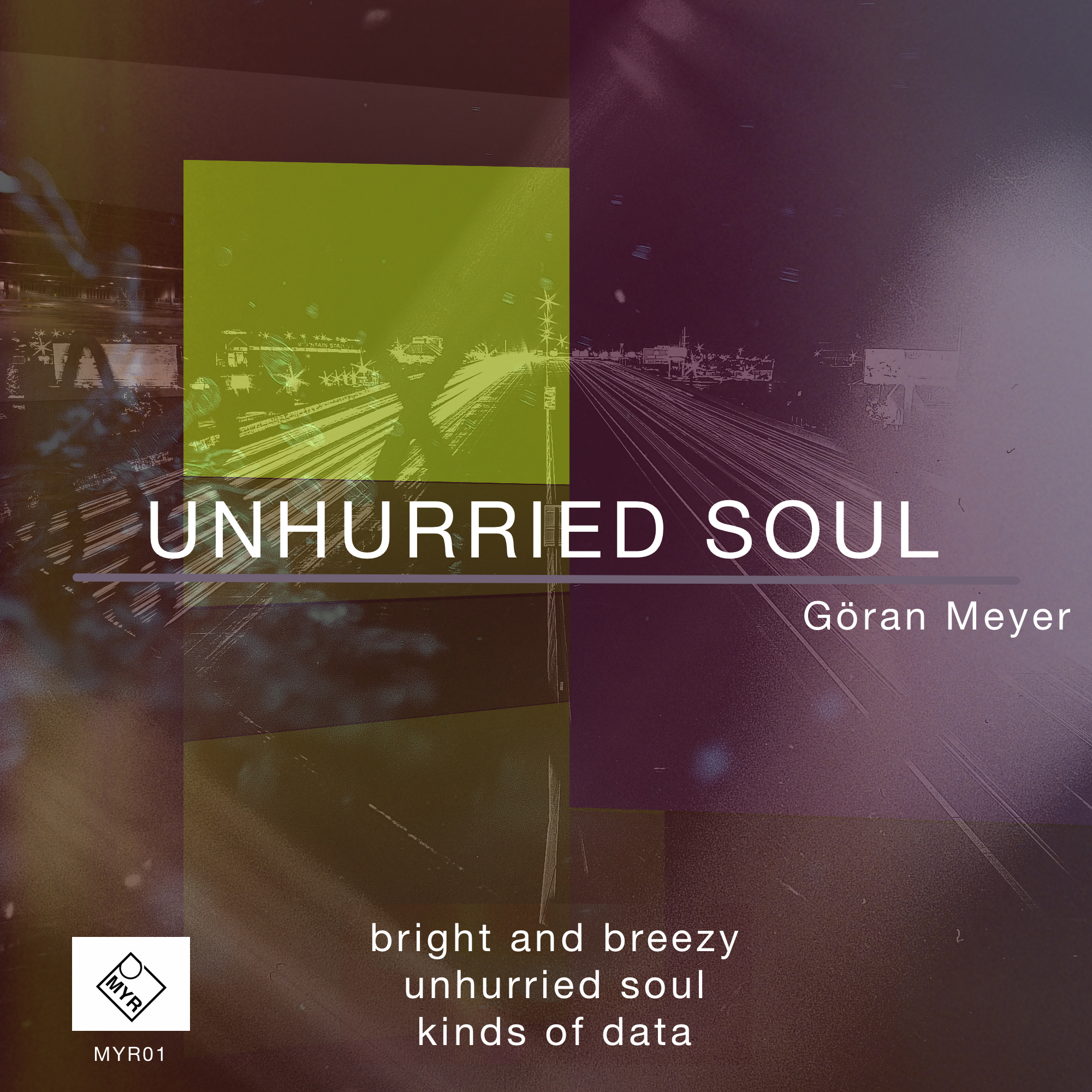 Unhurried Soul EP