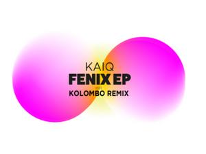 Kaiq - Fenix feat. Kolombo Remix Otherwise Records