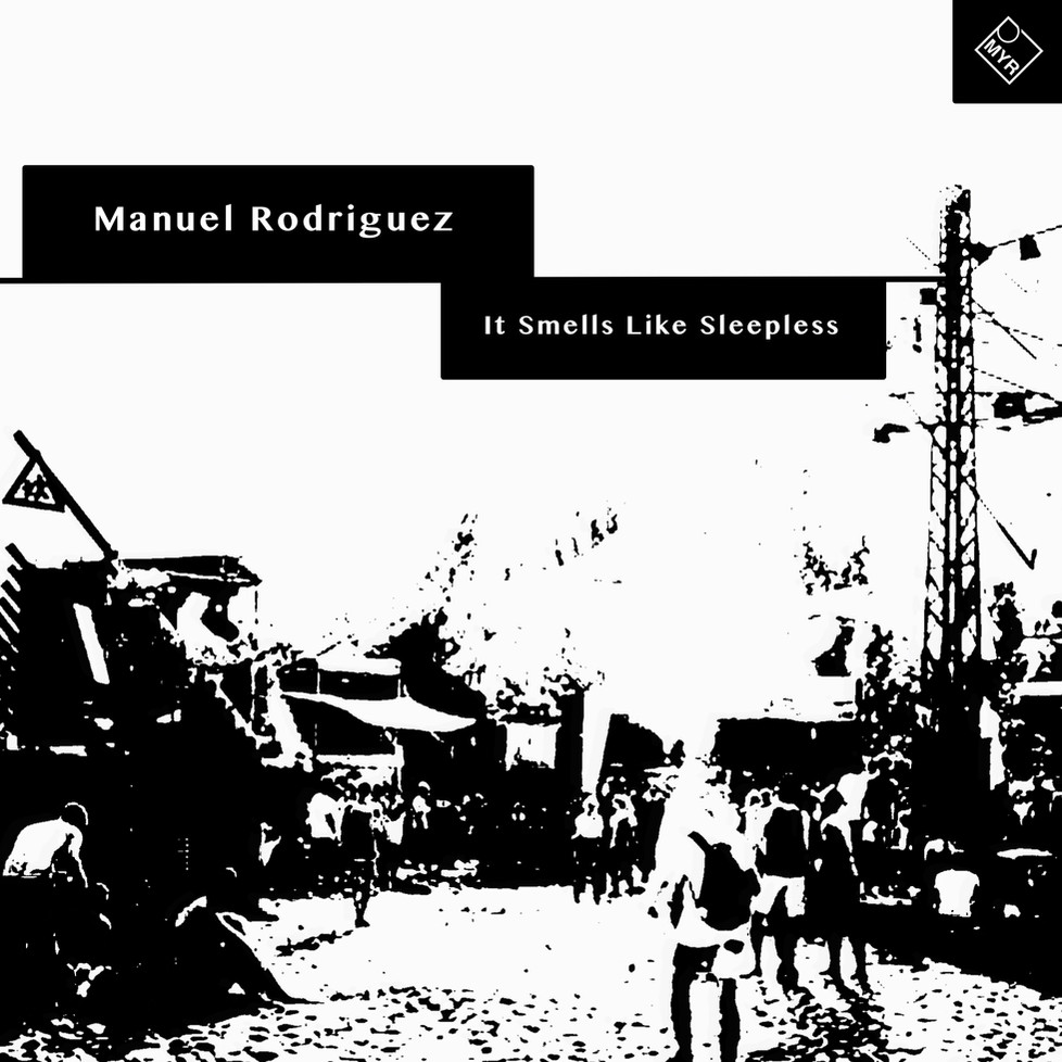 Manuel Rodriguez - It Smells Like Sleepless
