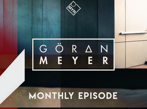 Goeran Meyer - Monthly Episode #04.21