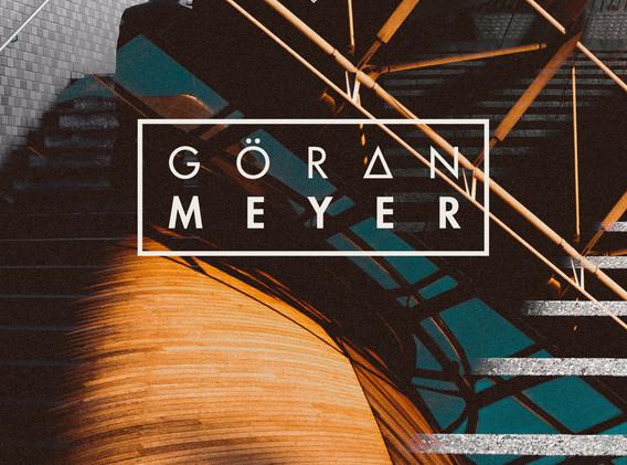 Goeran Meyer - Monthly Episode #02.21