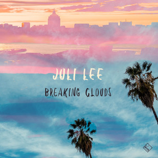 Juli Lee - Breaking Clouds