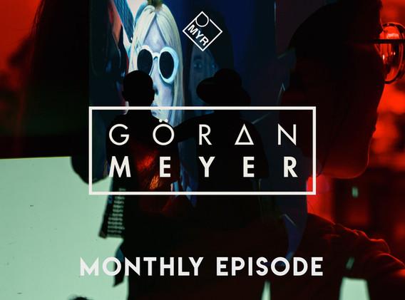 Goeran Meyer - Monthly Episode #08.21