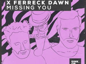 Jack Back X Guz X Ferreck Dawn - Missing You [Sink or Swim]