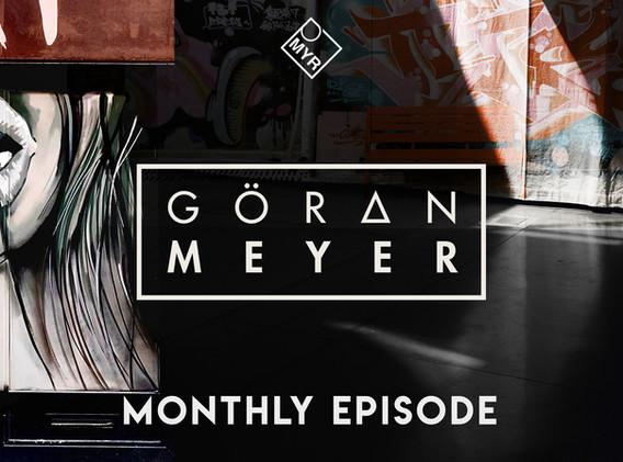 Goeran Meyer - Monthly Episode #06.21