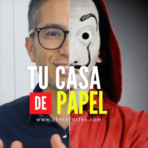 TU CASA DE PAPEL