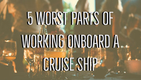 The 5 Worst Parts About Working on a Cruise Ship