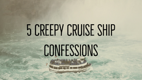 Cruise Ship Confessions: 5 Creepy Things You Didn't Know About Cruising