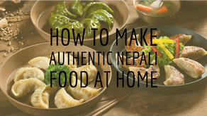 How to Make Authentic Nepali Food at Home
