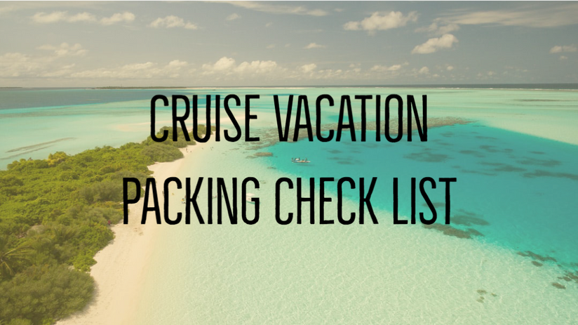 Cruise Vacation Packing Check List (1).p