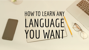 How to Learn Any Language You Want