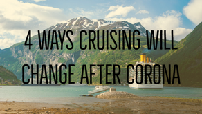 4 Ways Cruising Will Change After Corona