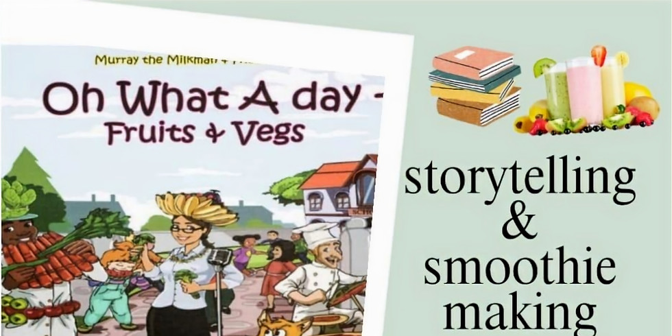 Story time with Murray the Milkman book & Smoothie making