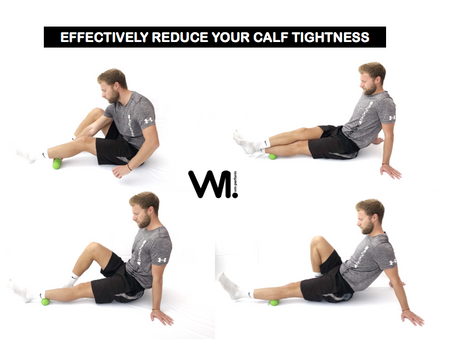 5 ways to effectively reduce tightness in your calves