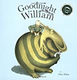 Read it Again, Mommy: Good Night William (a UK find)