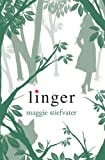Book Review: Linger by Maggie Stiefvater