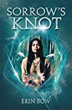 YA Book Review: Sorrow's Knot by Erin Bow
