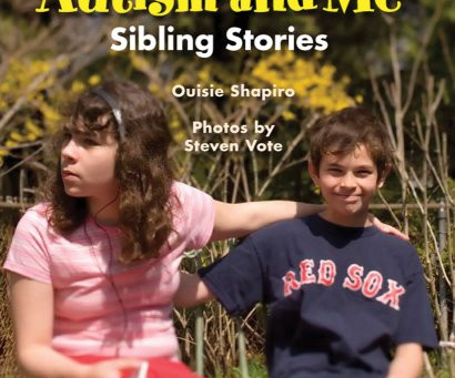 Kid's Medical Book review: Autism and Me: Sibling Stories by Ouisie Shapiro