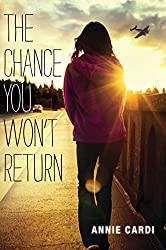 YA Book Review: The Chance You Won't Return by Annie Cardi