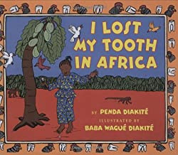 Mommy Read it Again: I Lost My Tooth in Africa by Penda Diakité