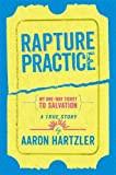 YA Memoir Review: Rapture Practice by Aaron Hartzler