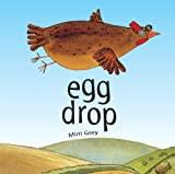 Mommy Read it Again: Egg Drop by Mini Grey