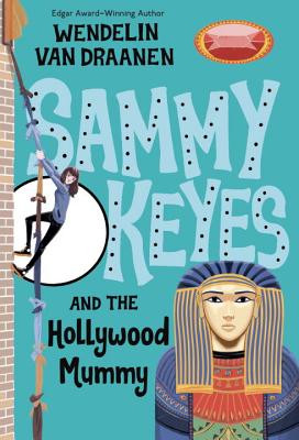 Sammy Keyes and the Hollywood Mummy (Sammy Keyes)