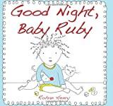 Mommy Read it Again: Good Night, Baby Ruby