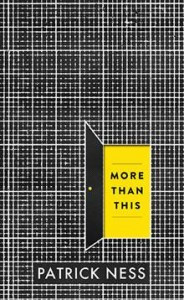Book Giveaway: More Than This by Patrick Ness (ARC)