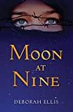 YA Book Review: Moon at Nine by Deborah Ellis