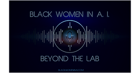 BlackWomenin AI Podcast Sept 2020 final
