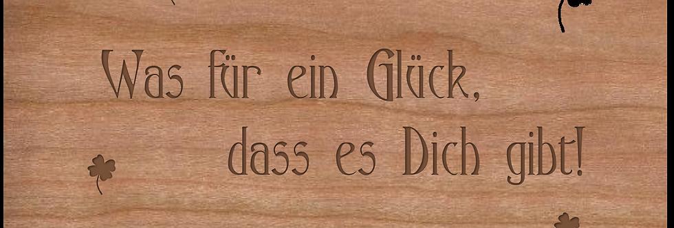 Holzpost Grußkarte -Wass für ein Glück das es Dich gibt
