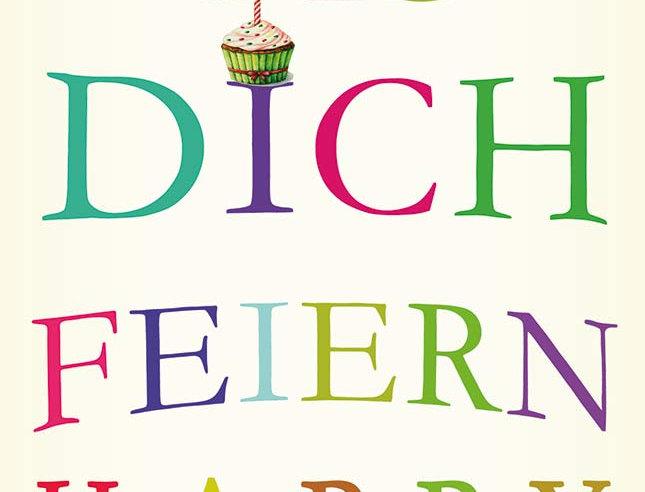 Geburtstag - Lass Dich feiern